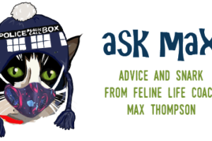 Ask Max Monday: Shameless Self Promotion…